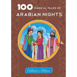 100 Magical Tales Of Arabian Nights