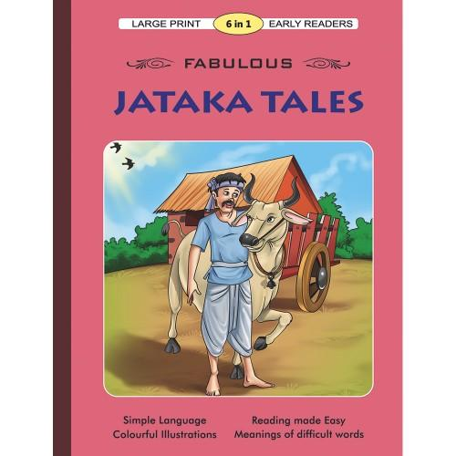 Large Print 6 In 1 Early Readers - Fabulous Jataka Tales