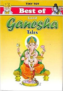 Tiny Tot Best Of Lord Ganesha Tales