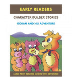 Early Readers - Character Builder Stories - Goran And His Adventure