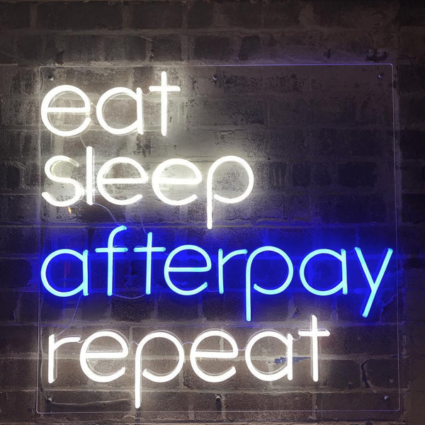 Yeah Neon Afterpay Custom Neon. eat sleep afterpay repeat neon sign