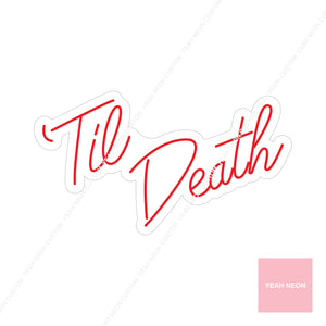 'Til Death • Handwritten