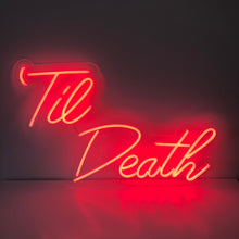 Load image into Gallery viewer, 'Til Death Neon Neon • Handwritten