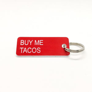 BUY ME TACOS • Key Tag