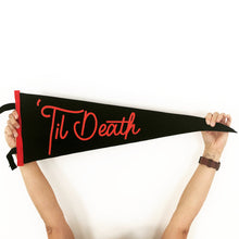 Load image into Gallery viewer, 'Til Death • Wedding Pennant
