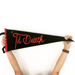 'Til Death • Wedding Pennant