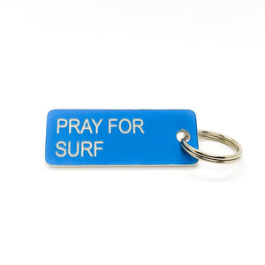 PRAY FOR SURF • Key Tag
