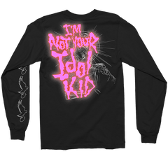 Not Your Idol Long Sleeve Tee