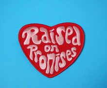Raised on Promises Patch