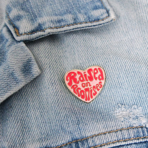 Raised on Promises Enamel Pin