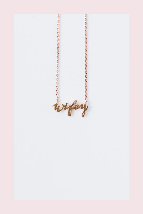 Wifey Necklace  *FINAL SALE*