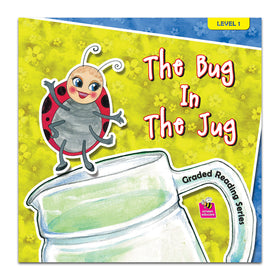 Graded Reading Level 1 - The Bug In The Jug