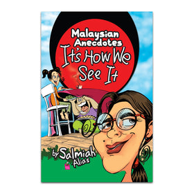 Malaysian Anecdotes - Its How We see It