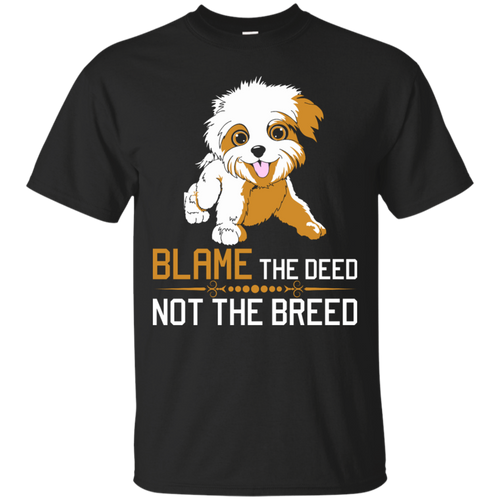 a07cac2cb Blame-The-Deed-Not-The-Breed-Havanese-Tshirt-