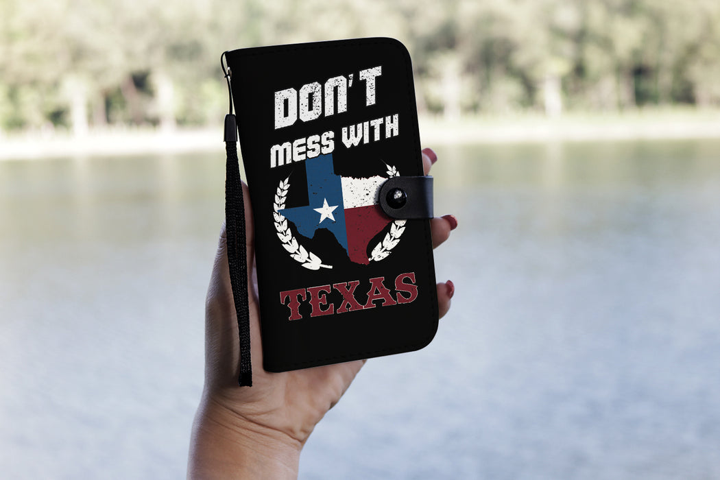 Don't mess with Texas - Wallet Case