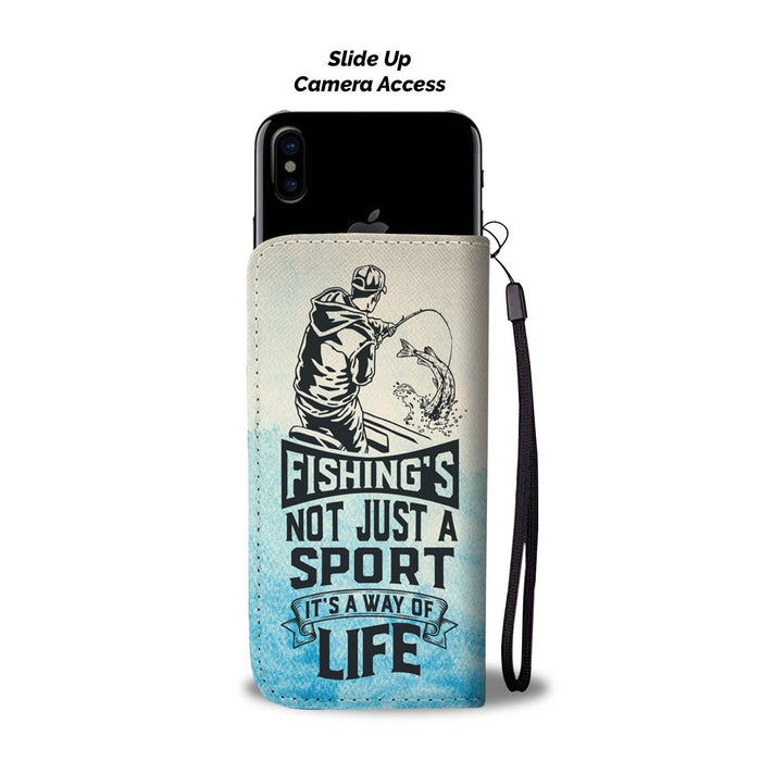 Fishing's Not Just A sport it's a way of life - wallet case