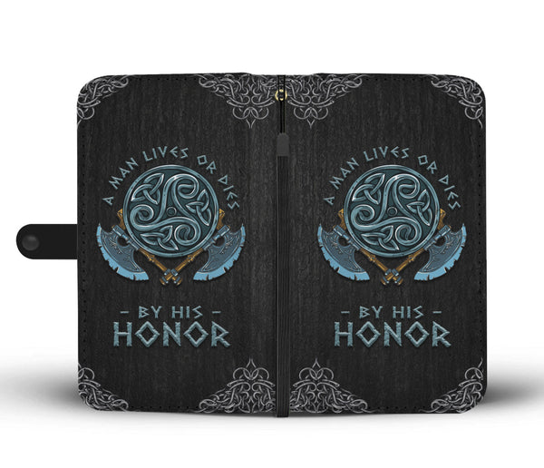 A Man Lives or dies by His Honor - Wallet Case