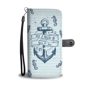 All I need is you and Sea - Wallet Case