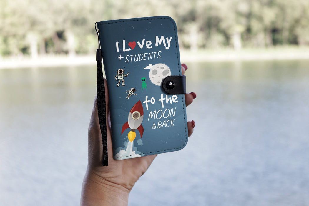 I love my students to the moon $ back - Wallet Case