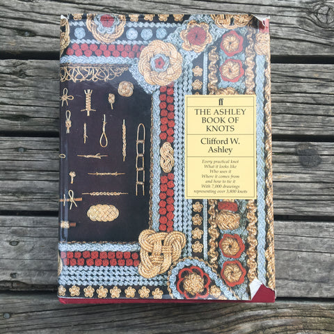 THE ASHLEY BOOK OF KNOTS by Clifford W Ashley