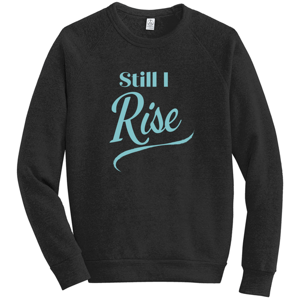 Still I Rise Eco-Fleece Sweatshirt