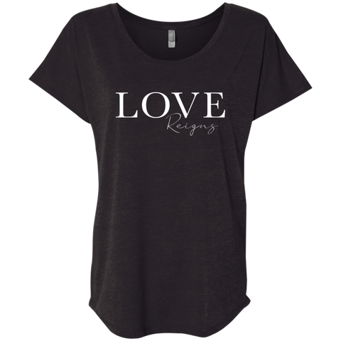 Love Reigns Triblend T-Shirt