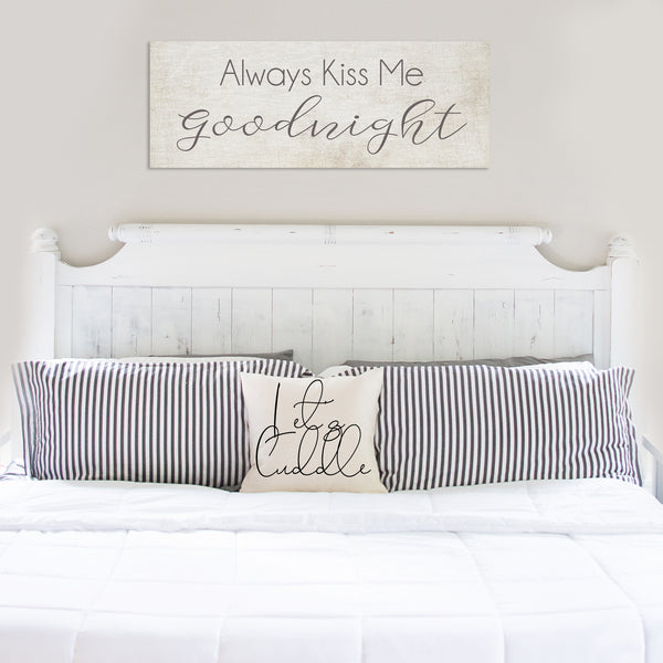 Always Kiss Me Goodnight Canvas