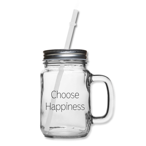 Choose Happiness Mason Jar - clear