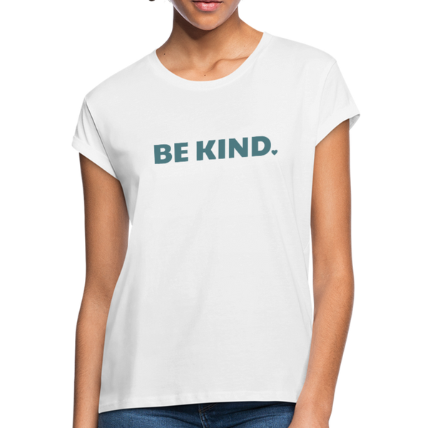 Be Kind Relaxed Fit T-Shirt - white
