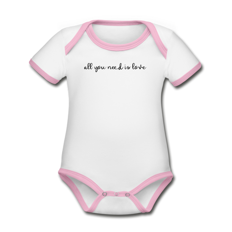 All you Need is Love Organic Contrast Short Sleeve Baby Bodysuit - white/pink