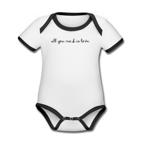 All you Need is Love Organic Contrast Short Sleeve Baby Bodysuit - white/black