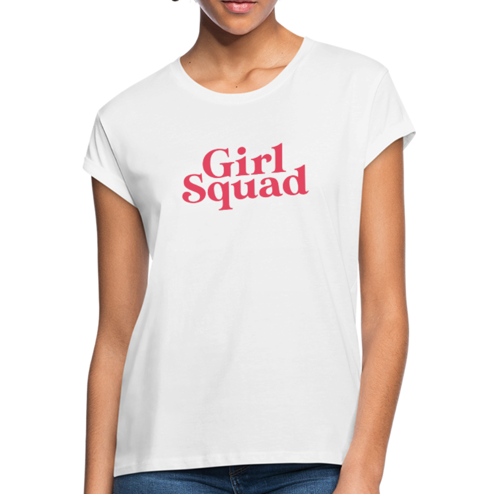 Girl Squad Women's Relaxed Fit T-Shirt - white