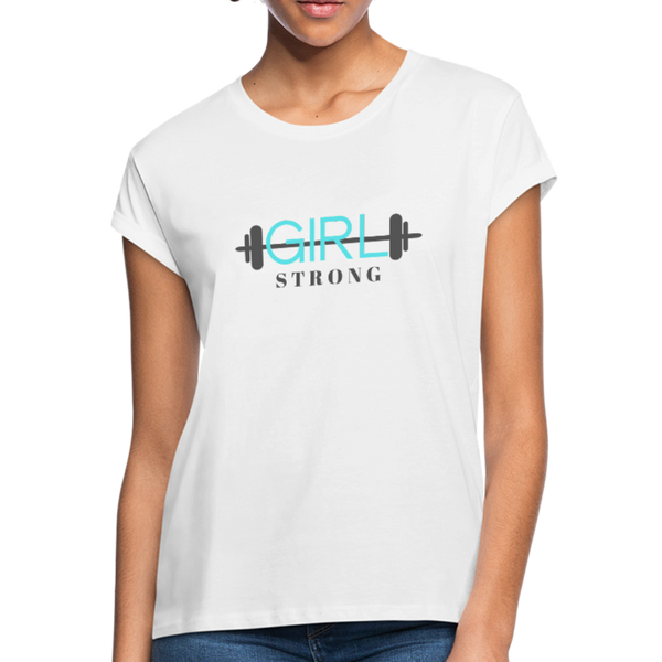 Girl Strong Women's Relaxed Fit T-Shirt - white