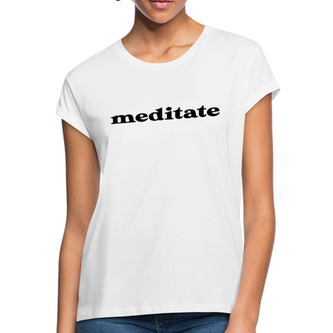 Meditate Women's Relaxed Fit T-Shirt - white
