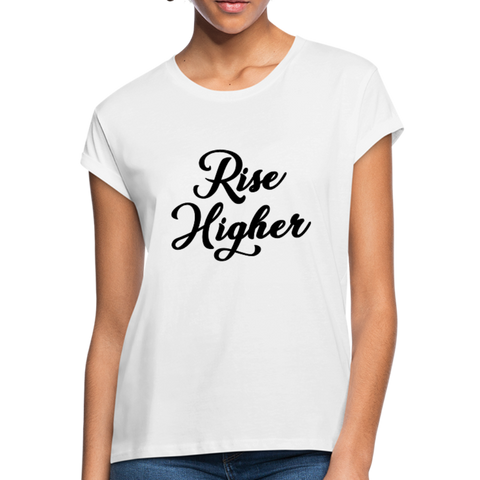 Rise Higher Women's Relaxed Fit T-Shirt - white