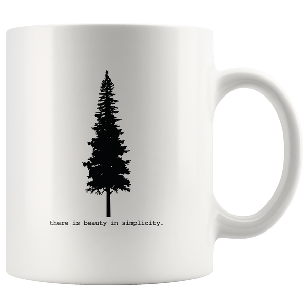There is Beauty in Simplicity Coffee Mug