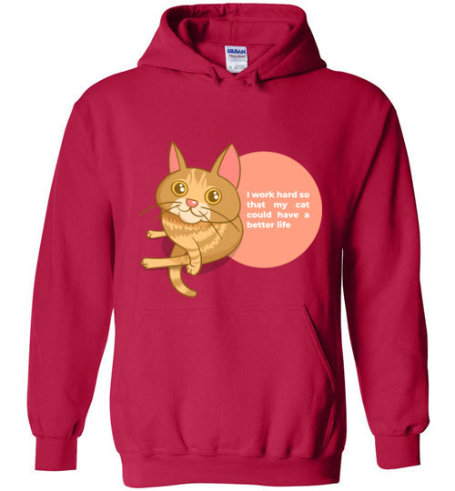 Cat Mom Unisex Hoodie I Work Hard So That My Cat Could Have A Better Life S-2XL-hoodie-Cherry Red-S-Kucicat