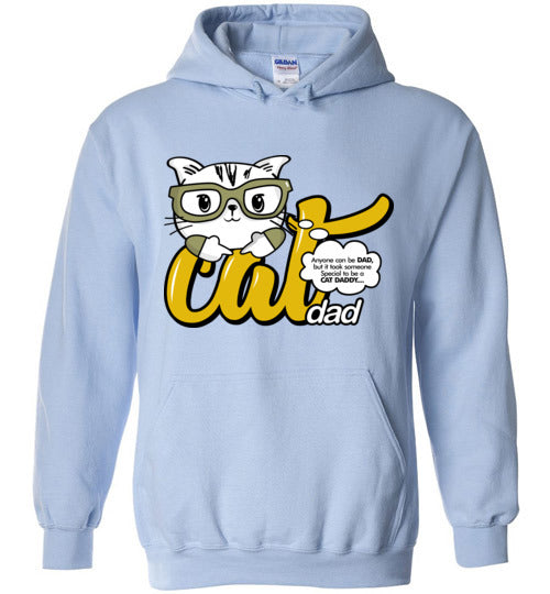 Cat Dad Unisex Hoodie Jacket Anyone Can Be A Dad, But It Took Someone Special to be a Cat Daddy S-2XL-Hoodie-Light Blue-S-Kucicat
