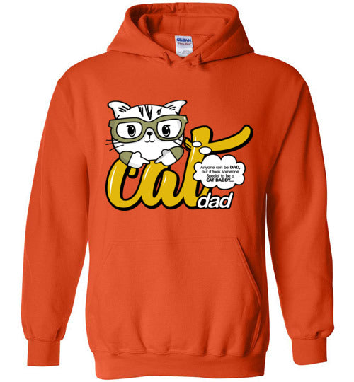 Cat Dad Unisex Hoodie Jacket Anyone Can Be A Dad, But It Took Someone Special to be a Cat Daddy S-2XL-Hoodie-Orange-S-Kucicat