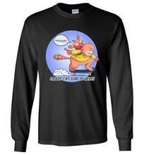 Cat Dad Unisex Long Sleeve T-shirt Woohoo...Crazy Cat Dad is Here! S-2XL