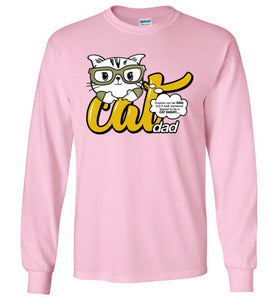 Cat Dad Unisex Long Sleeve T-shirt Anyone Can Be A Dad, But It Took Someone Special to be a Cat Daddy S-2XL