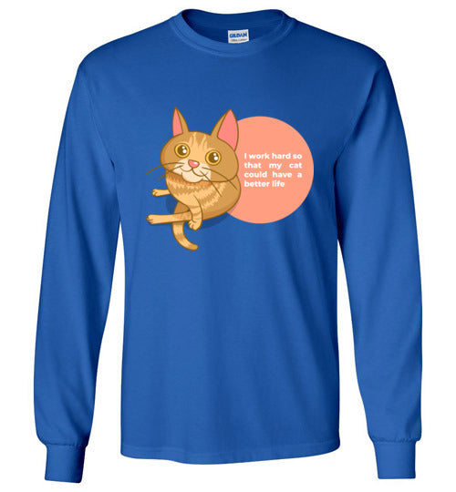 Cat Mom Kids Long Sleeve T-shirt I Work Hard So That My Cat Could Have A Better Life S-XL-T-shirt-Royal Blue-Youth S-Kucicat