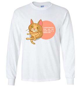 Cat Mom Kids Long Sleeve T-shirt I Work Hard So That My Cat Could Have A Better Life S-XL-T-shirt-White-Youth S-Kucicat