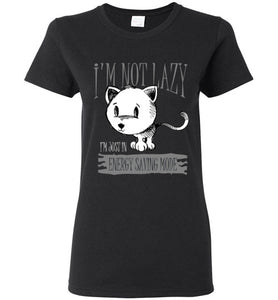 I'm Not Lazy I'm Just in Energy Saving Mode Funny Cat Women's T-shirt-T-shirt-Kucicat