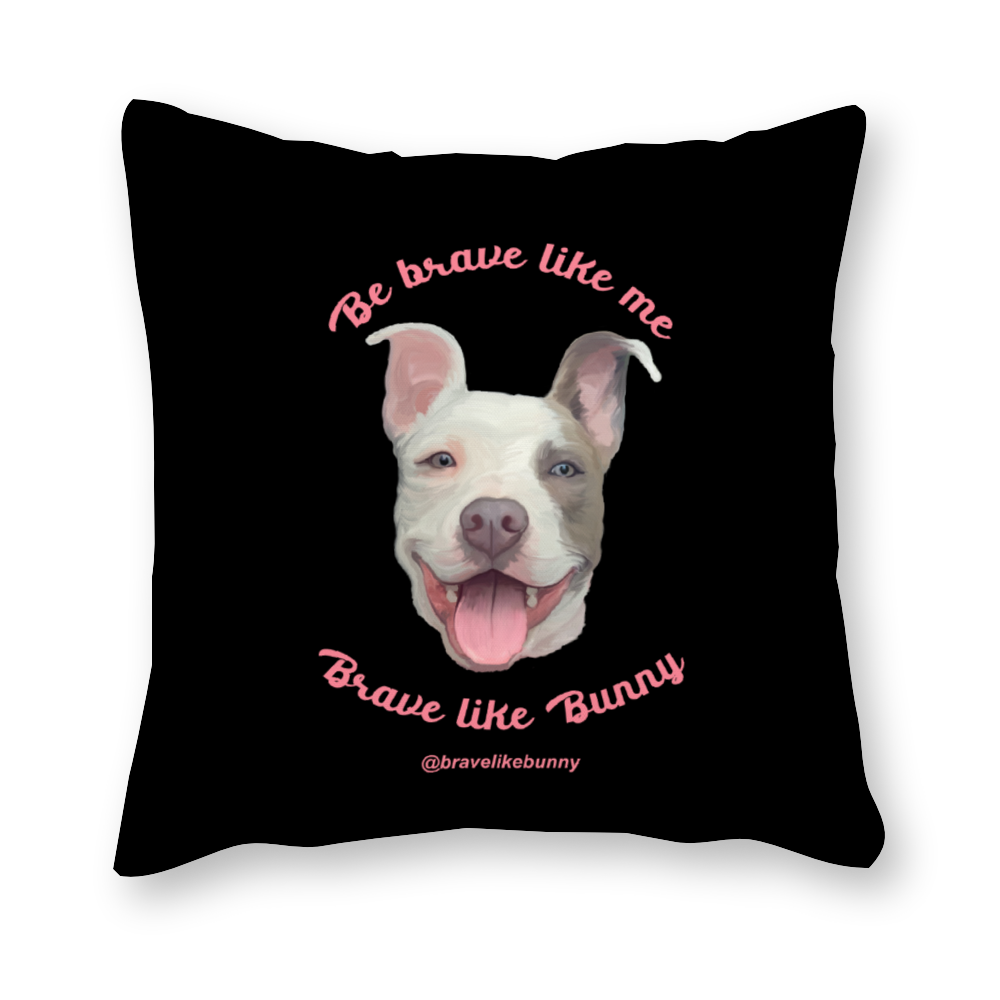Cute Bunny - Brave Like Me, Brave Like Bunny Official Pillowcase