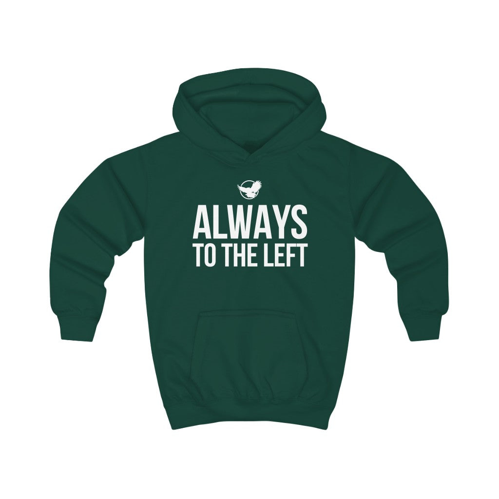 KIDS Always To The Left Hoodie
