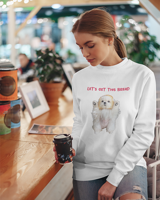 Coco The Maltese Dog Let's Get This Bread Official Sweatshirt