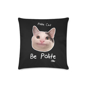 "Ollie Polite Cat Be Polite Pillow Case 16""x16""(Twin Sides)"