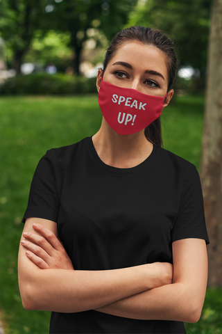 SPEAK UP! Originals Face Mask
