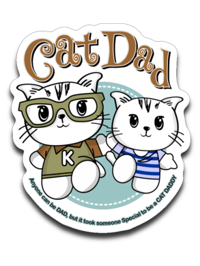 Cat Dad Sticker Decal It Took Someone Special to be a Cat Daddy-Sticker-Kucicat